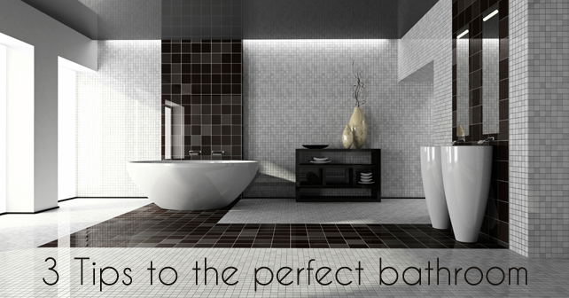 3-Tips-to-the-perfect-bathroom