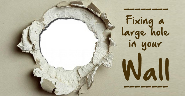 how to fix a large hole in the wall