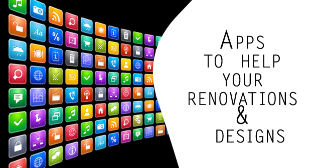 Apps To Help Your Renovations Designs Love My House